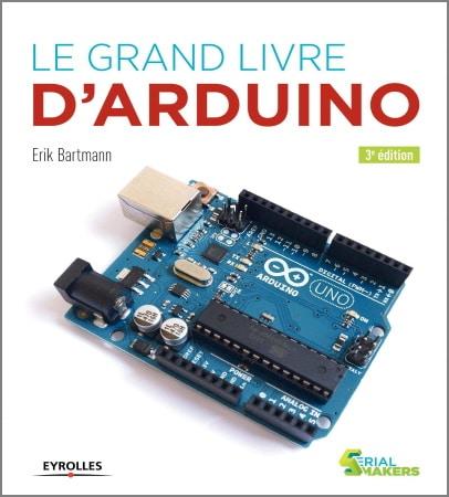 Le grand livre arduino apprendre programmation microcontrôleur uno utilisation top5