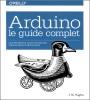 Arduino livre guide complet technicien bricoleur référence ingénieur top5