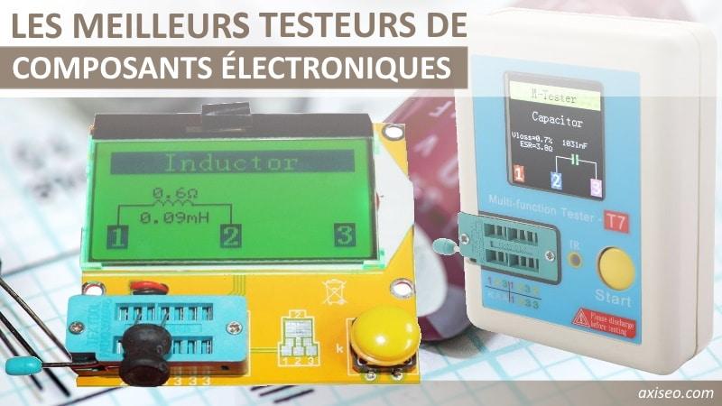 Les meilleurs testeur de composants électroniques, appareil de test résistance, condensateur, diode, transistor bipolaire ou mosfet, et capacité jonction