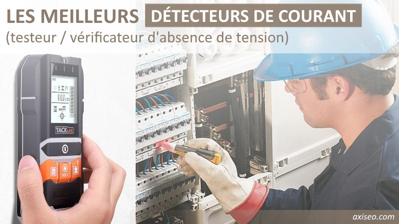 Les meilleurs testeurs de courant électrique sans contact, type vérificateur d'absence de tension et détecteur de tension sans contact alternatif AC